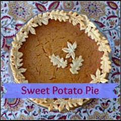 Sweet Potato Pie, My oh My!