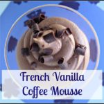French Vanilla Coffee Mousse