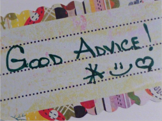 Good Advice for Life