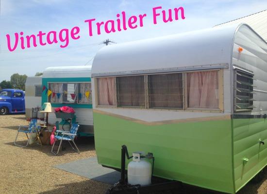 vintage trailer fun