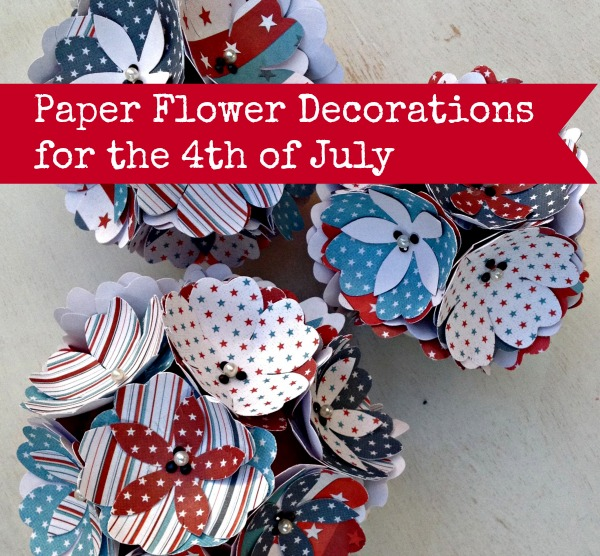 cute paper flower decorations for 4th of July