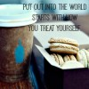 Sunday Sentiment {five–the one about how you treat yourself}