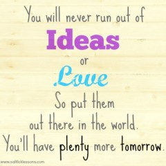 Sunday Sentiment {13 – the one about Ideas and Love}