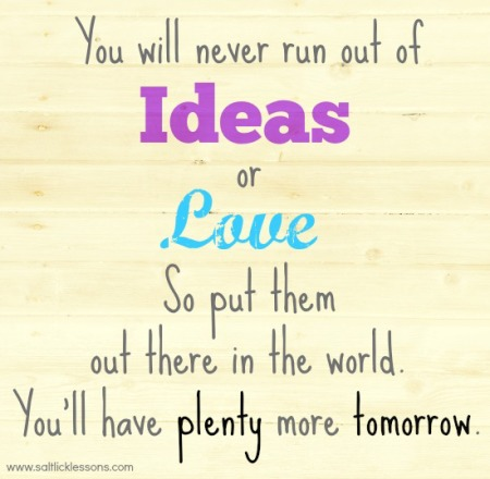 Endless Ideas and Love