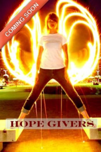 Hope Givers by Daisy Rain Martin