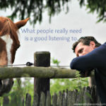 Sunday Sentiment {22 – the one about listening}