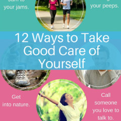 12 Ways to Take Good Care of Yourself