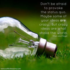 Sunday Sentiment {32 – the one about the status quo}