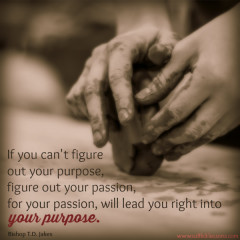 Sunday Sentiment {30 – the one about your purpose}