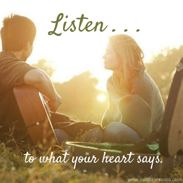 Sunday Sentiment {35 – the one that says to listen to your heart}