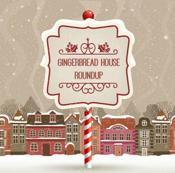 Gingerbread house roundup